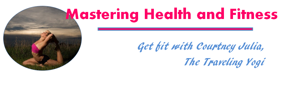 Mastering Health and Fitness